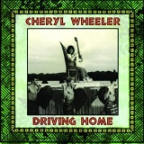 The Drive Home Lyrics Wheeler Cheryl