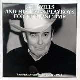 For the Last Time Lyrics Bob Wills & His Texas Playboys
