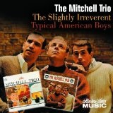 The Slightly Irreverent Lyrics Chad Mitchell Trio