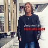 There And Back Lyrics Chris Norman