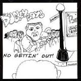 No Gettin' Out Lyrics Ducky Boys