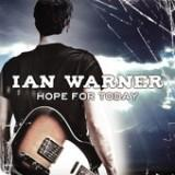 Hope For Today Lyrics Ian Warner