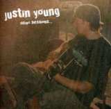 Demo Sessions... Lyrics Justin Young