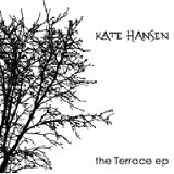 The Terrace E.p Lyrics Kate Hansen
