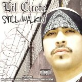 Still Walkin Lyrics Lil Cuete