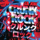 Crunk Rock Lyrics Lil Jon
