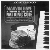 A Tribute To The Great Nat Lyrics Marvin Gaye