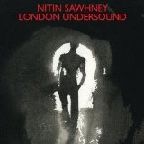 London Undersound Lyrics Nitin Sawhney