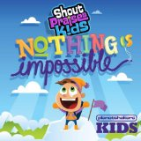 Nothing Is Impossible Lyrics Planetshakers