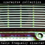 Radio Frequency Disaster Lyrics Scarecrow Collection