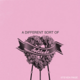 A Different Sort of Solitude (EP) Lyrics Steven Page