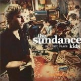 Fall Into Place Lyrics The Sundance Kids