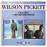 I'm In Love & The Midnight Mover Lyrics Wilson Pickett