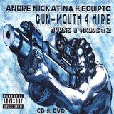 Gun-Mouth 4 Hire: Horns and Halos, Vol. 2 Lyrics Andre Nickatina