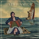Miscellaneous Lyrics April Smith & The Great Picture Show