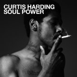 SOUL POWER Lyrics CURTIS HARDING