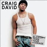 Slicker Than Your Average Lyrics David Craig