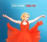 Swing This Lyrics Debby Boone