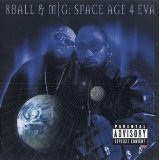 Space Age 4 Eva Lyrics Eightball & MJG