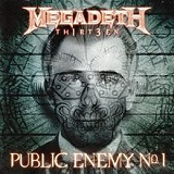 Public Enemy No. 1 (Single) Lyrics Megadeth