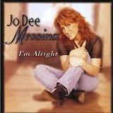 I'm Alright Lyrics Messina Jo Dee