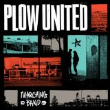 Marching Band Lyrics Plow United