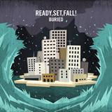 Buried (EP) Lyrics Ready, Set, Fall!