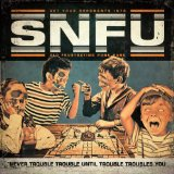 Miscellaneous Lyrics SNFU