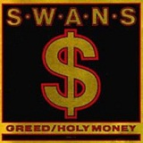 Greed Lyrics Swans