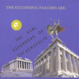 The Real Defenders of the Acropolis - EP Lyrics The Successful Failures