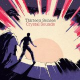 Crystal Sounds Lyrics Thirteen Senses
