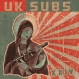 XXIV Lyrics U.K. Subs