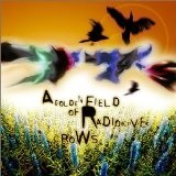 A Golden Field Of Radioactive Crows Lyrics 77s