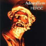 Mock Heroic Lyrics Admiral Twin