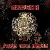 From The Ruins Lyrics Azteca