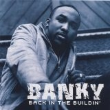 Back In The Buildin' Lyrics Banky