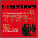 Let the Dancers Inherit the Party Lyrics British Sea Power