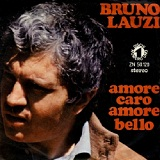 Amore Caro Amore Bello Lyrics Bruno Lauzi