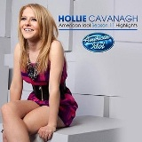 American Idol: Season 11 Highlights EP Lyrics Hollie Cavanagh
