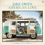 American Love Lyrics Jake Owen