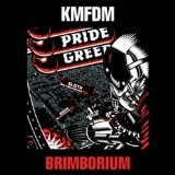 Brimborium Lyrics KMFDM