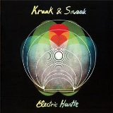Electric Hustle Lyrics Kraak & Smaak