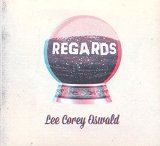 Regards Lyrics Lee Corey Oswald