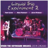 When The Keyboard Breaks: Live In Chicago Lyrics Liquid Tension Experiment