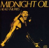 Head Injuries Lyrics Midnight Oil