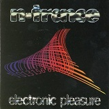 Electronic Pleasure Lyrics N-Trance