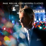 More Modern Classics Lyrics Paul Weller