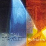 The Meantime Lyrics Randall Bramblett