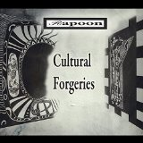 Cultural Forgeries Lyrics Rapoon
