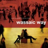 Wassaic Way Lyrics Sarah Lee Guthrie & Johnny Irion